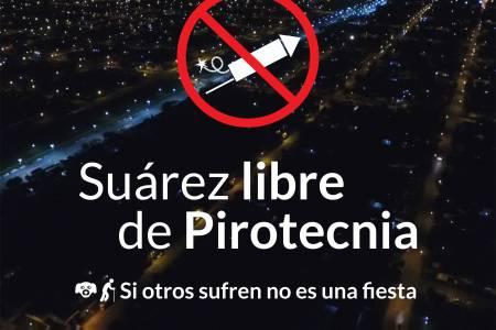 """""""Suárez Libre de Pirotecnia"""""""