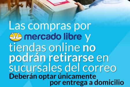 Las compras por Mercado Libre  y tiendas online no podrán retirarse en sucursales del correo