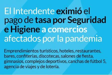 El Intendente eximió el pago de tasa por Seguridad e Higiene a comercios afectados por la pandemia