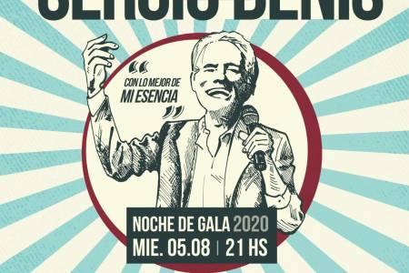 Artistas locales harán tributo a Sergio Denis en la Noche de Gala 2020