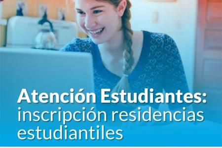 Últimos días: inscripción residencias estudiantiles