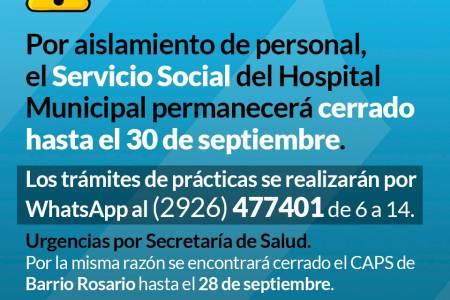 Por aislamiento de personal, el Servicio Social del hospital municipal permanecerá cerrado hasta el 30 de septiembre