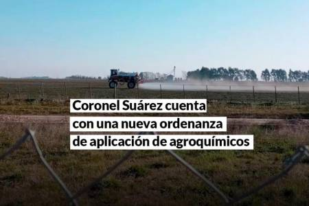 Coronel Suárez cuenta con una ordenanza que regulará la aplicación de agroquímicos