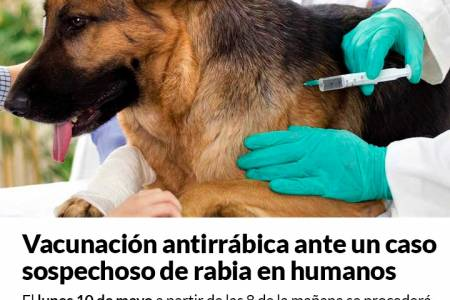 Vacunación antirrábica ante un caso sospechoso de rabia en humanos