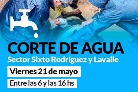 Atención corte de agua: sector Sixto Rodríguez y Lavalle