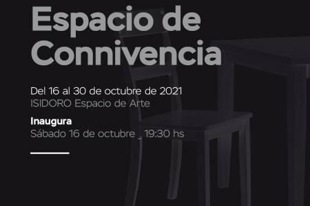 """Isidoro Espacio de Arte inaugura la muestra """"ESPACIO DE CONNIVENCIA"""""""
