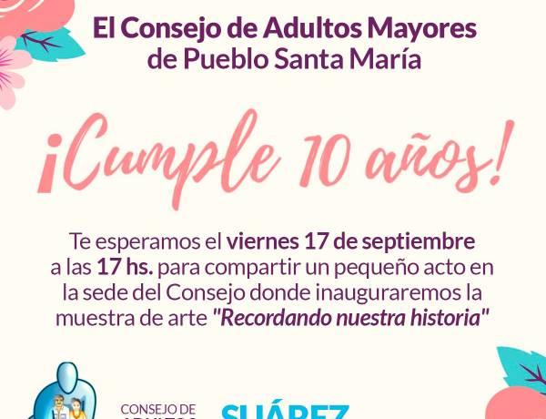 El Consejo de Adultos Mayores de Pueblo Santa María festeja su décimo aniversario con una muestra de arte